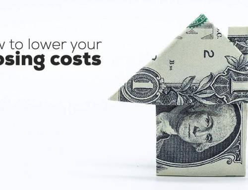 How to Lower Your Closing Costs